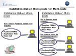 installation xlab en mono poste en multi poste