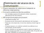 delimitaci n del alcance de la comunicaci n