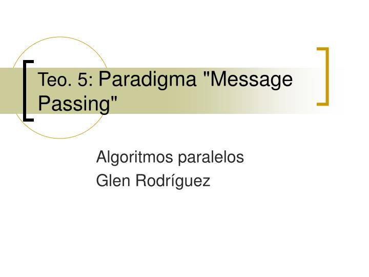 teo 5 paradigma message passing n.