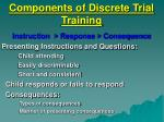 components of discrete trial training