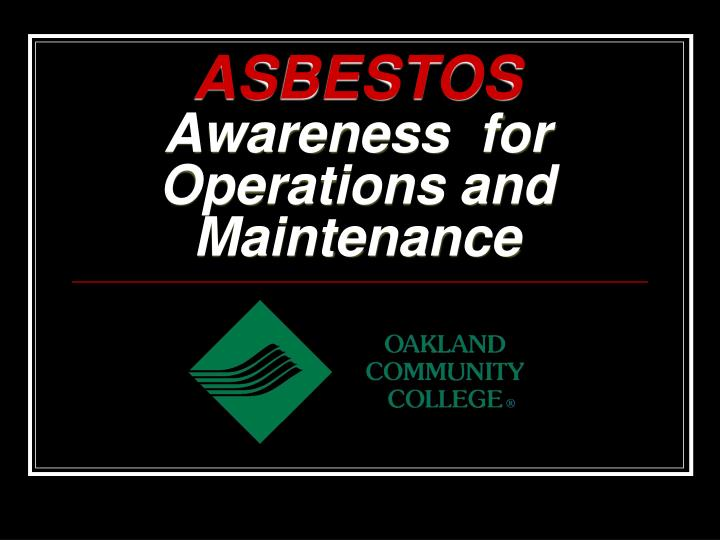 asbestos awareness for operations and maintenance n.