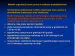 modele organizacji czasu pracy w praktyce przedsi biorstw