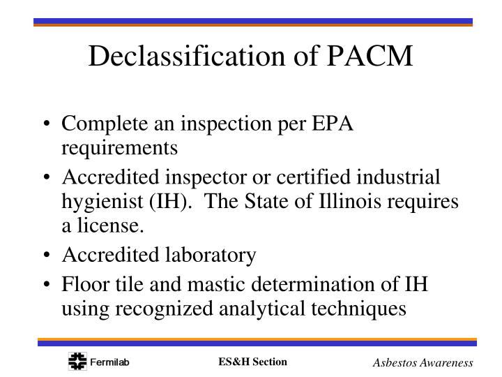 Complete an inspection per EPA requirements
