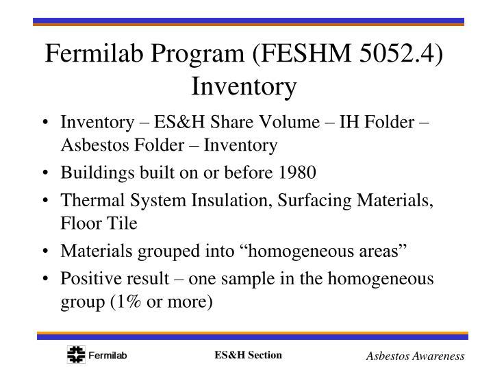 Inventory – ES&H Share Volume – IH Folder – Asbestos Folder – Inventory