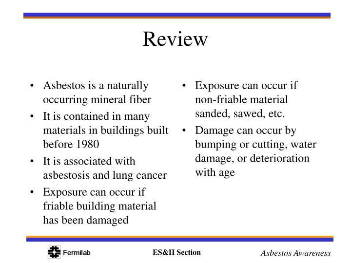 Asbestos is a naturally occurring mineral fiber