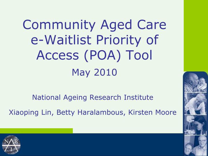 community aged care e waitlist priority of access poa tool may 2010 n.