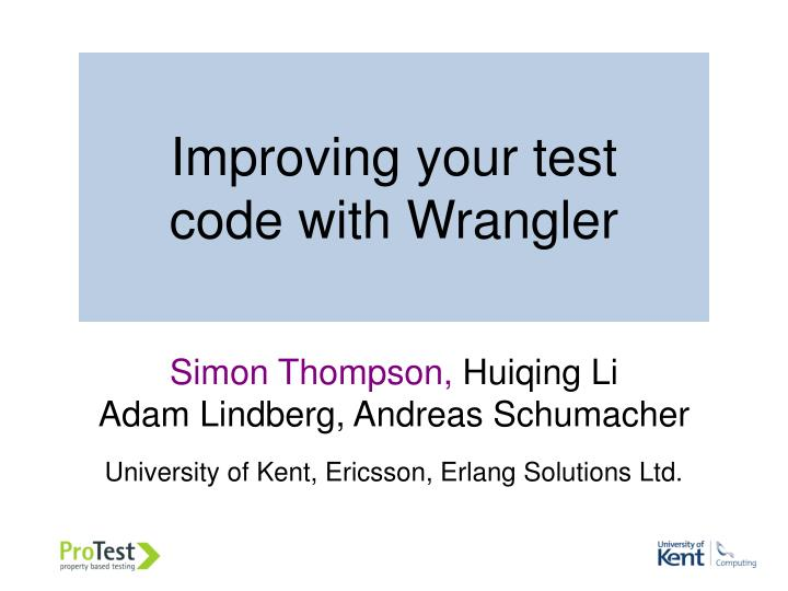 improving your test code with wrangler n.