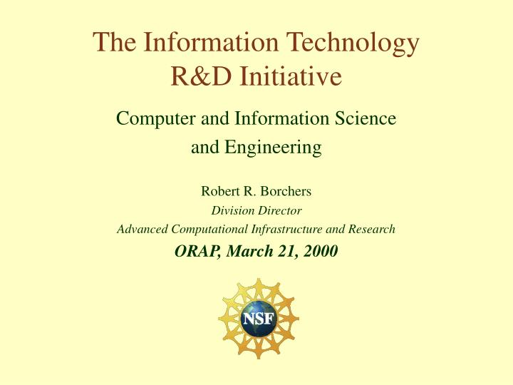 the information technology r d initiative n.