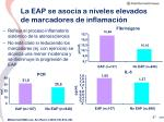 la eap se asocia a niveles elevados de marcadores de inflamaci n