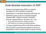 goal directed execution of asp