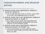 leisure recreation and physical activity