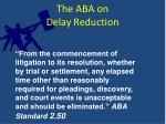 the aba on delay reduction