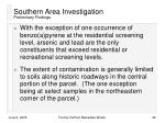 southern area investigation preliminary findings