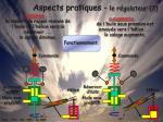 aspects pratiques le r gulateur 2