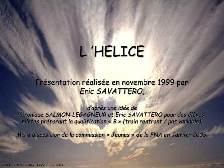 l helice n.
