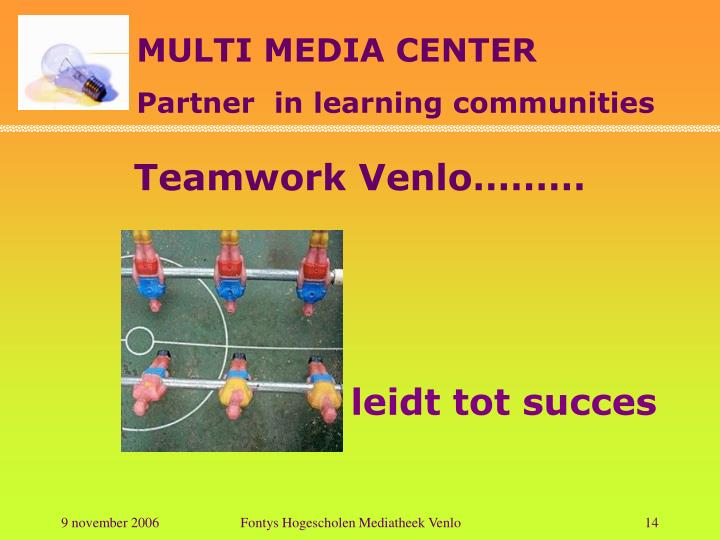 Teamwork Venlo………