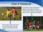 club a handover