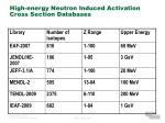 high energy neutron induced activation cross section databases