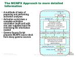 the mcnpx approach to more detailed information