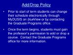 add drop policy