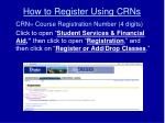 how to register using crns