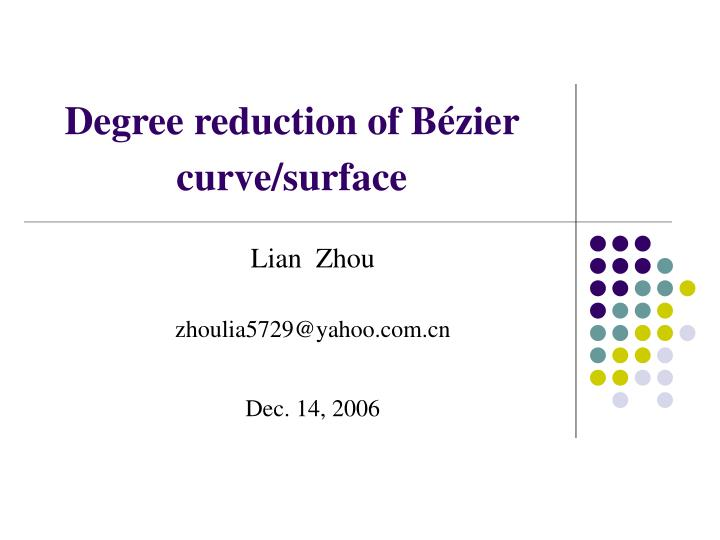 degree reduction of b zier curve surface n.
