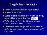 eksplicitna integracija