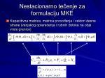 nestacionarno te enje za formulaciju mke1