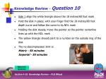 knowledge review question 1010