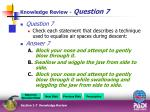 knowledge review question 7