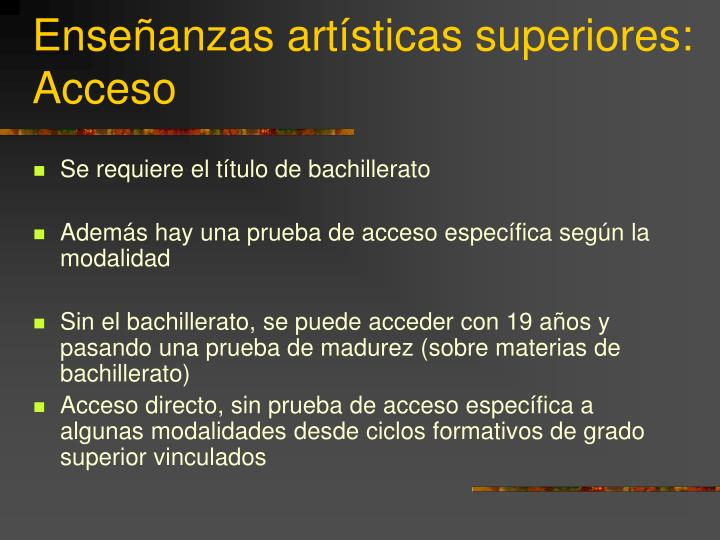 Enseñanzas artísticas superiores: Acceso