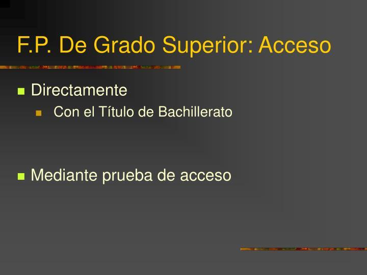 F.P. De Grado Superior: Acceso