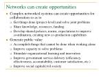 networks can create opportunities
