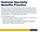 national specialty benefits practice10
