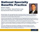 national specialty benefits practice2