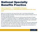 national specialty benefits practice3