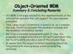 object oriented bem summary concluding remarks