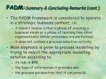 padm summary concluding remarks cont