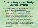 process analysis and design method padm2