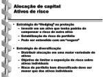 aloca o de capital ativos de risco