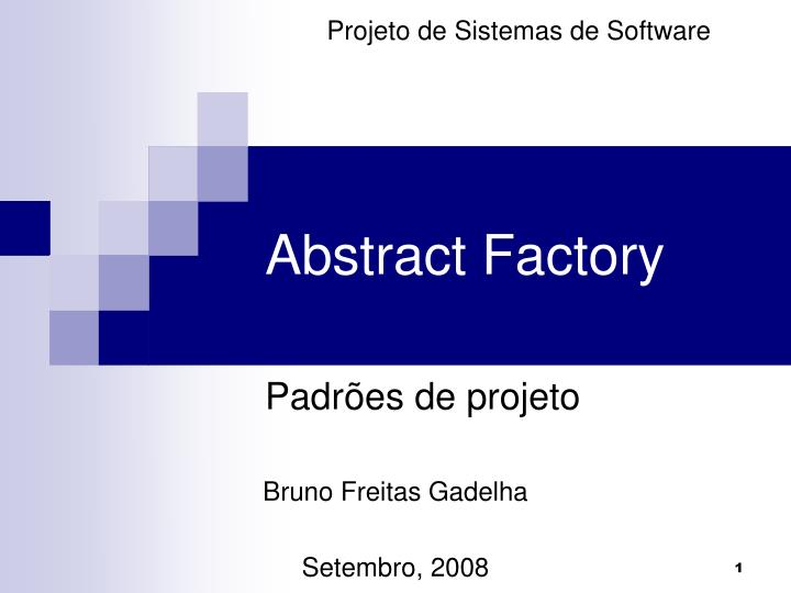 abstract factory n.