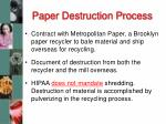 paper destruction process