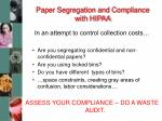 paper segregation and compliance with hipaa