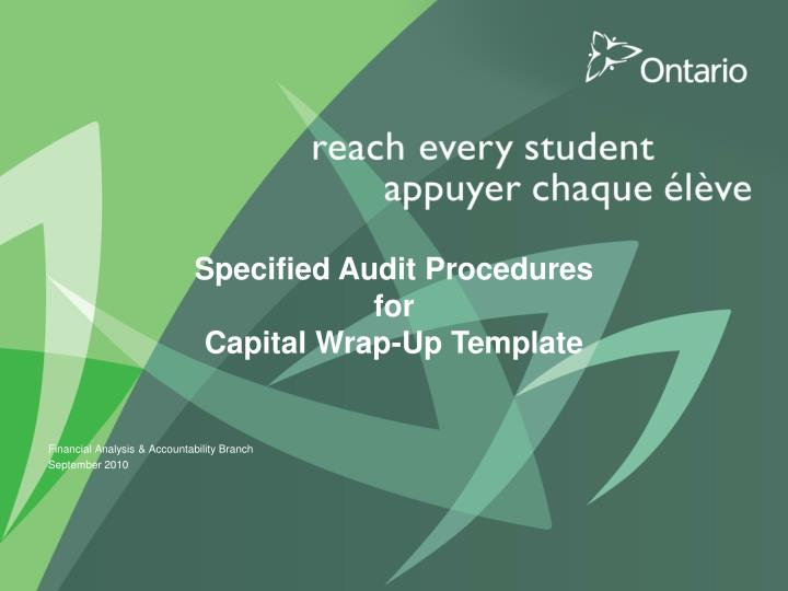 specified audit procedures for capital wrap up template n.