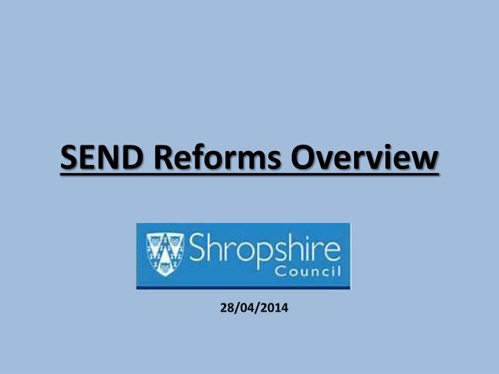 send reforms overview n.