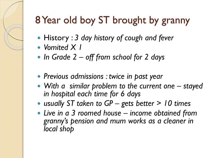 8 year old boy st brought by granny