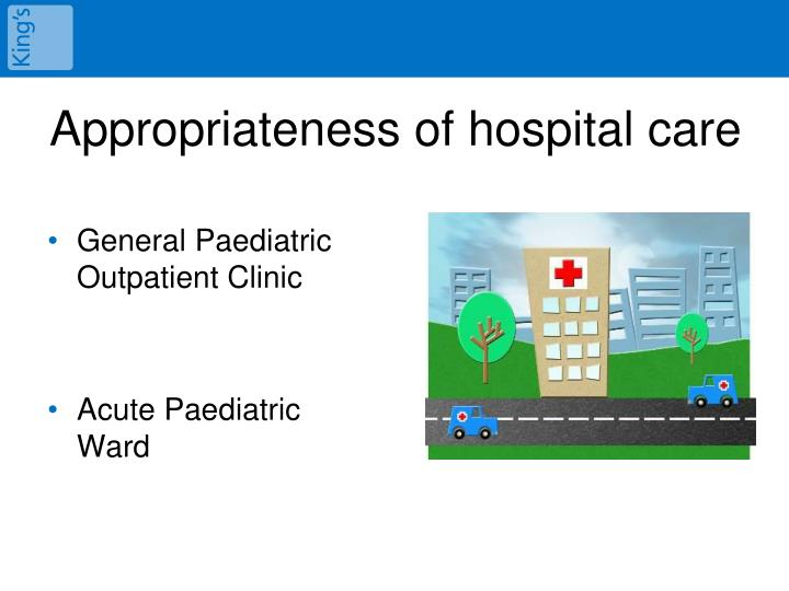 Appropriateness of hospital care