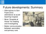 future developments summary