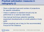 practical optimisation measures in radiography i