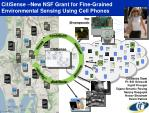 citisense new nsf grant for fine grained environmental sensing using cell phones